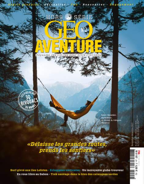 En savoir plus sur Stéphanie Bodet dans notre hors-série Aventure n°2 (novembre - décembre 2017)