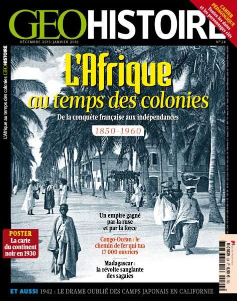 L'Afrique au temps des colonies, dans GEO Histoire n°14 (déc. 2015 - jan. 2016)