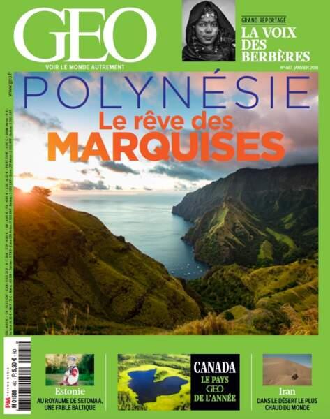 Dossier complet sur les Marquises à découvrir dans le GEO de janvier 2018 (n°467) en kiosque jusqu'à la fin du mois