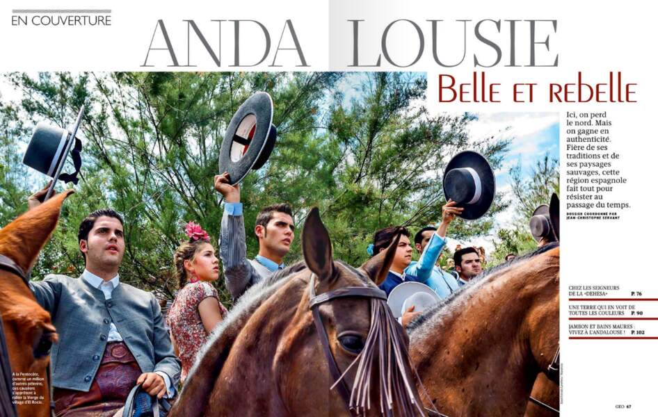 Dossier spécial Andalousie, une région belle et rebelle