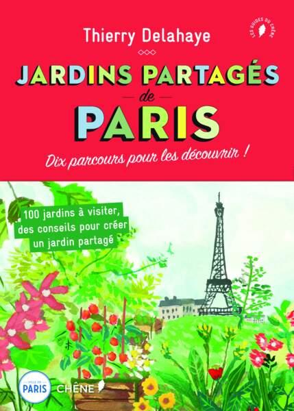 Découvrez les jardins partagés de Paris grâce à ce livre