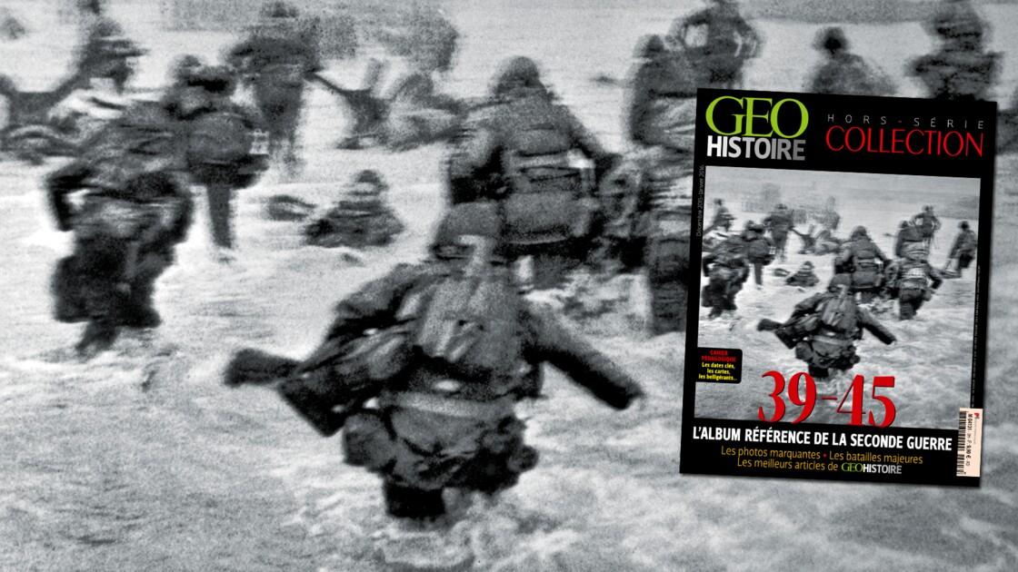 39-45 : l'album référence de la Seconde Guerre dans GEO Histoire Hors-Série Collection
