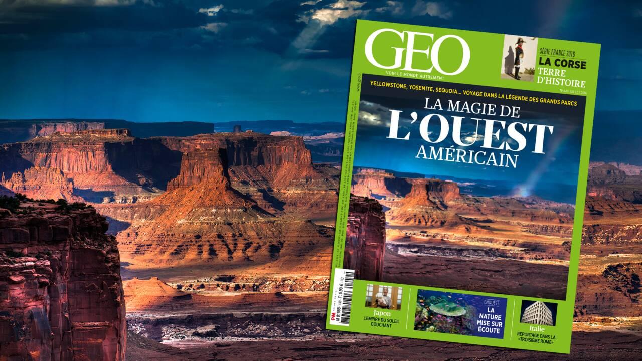 La magie de l'Ouest américain dans le nouveau magazine GEO