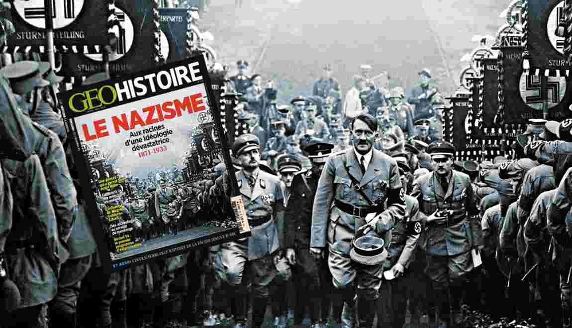 Aux racines du nazisme, à lire dans le nouveau GEO Histoire