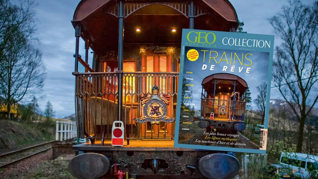 Des trains de rêve dans le nouveau hors-série GEO Collection