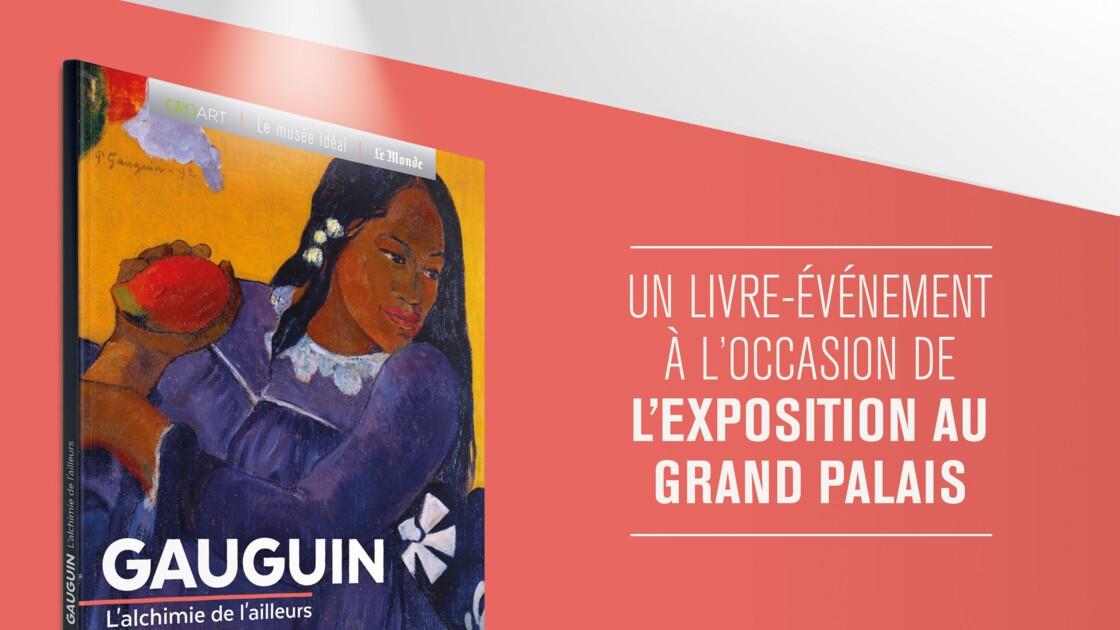"""GEO et le journal """"Le Monde"""" lancent un livre-événement sur Gauguin !"""