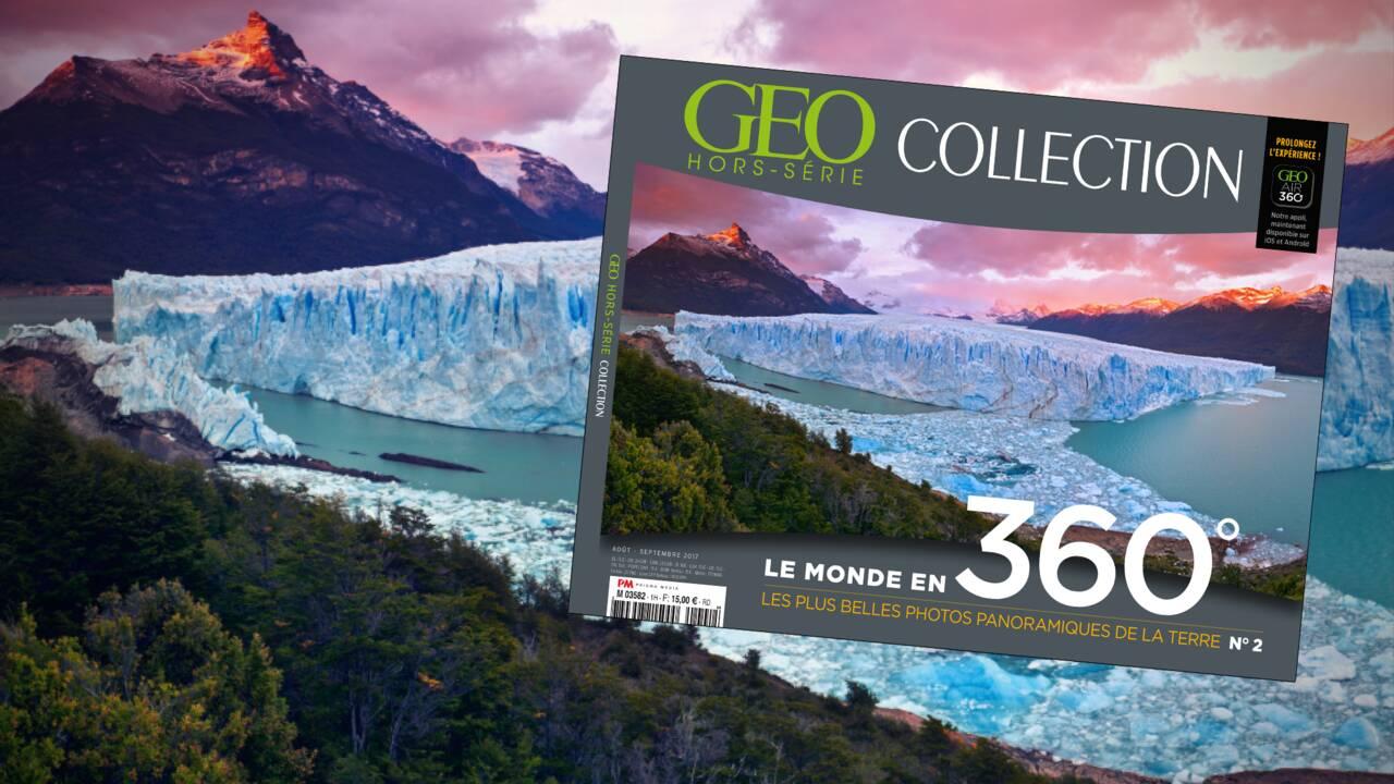 Les plus belles photos panoramiques de la Terre, dans le nouveau magazine GEO Collection