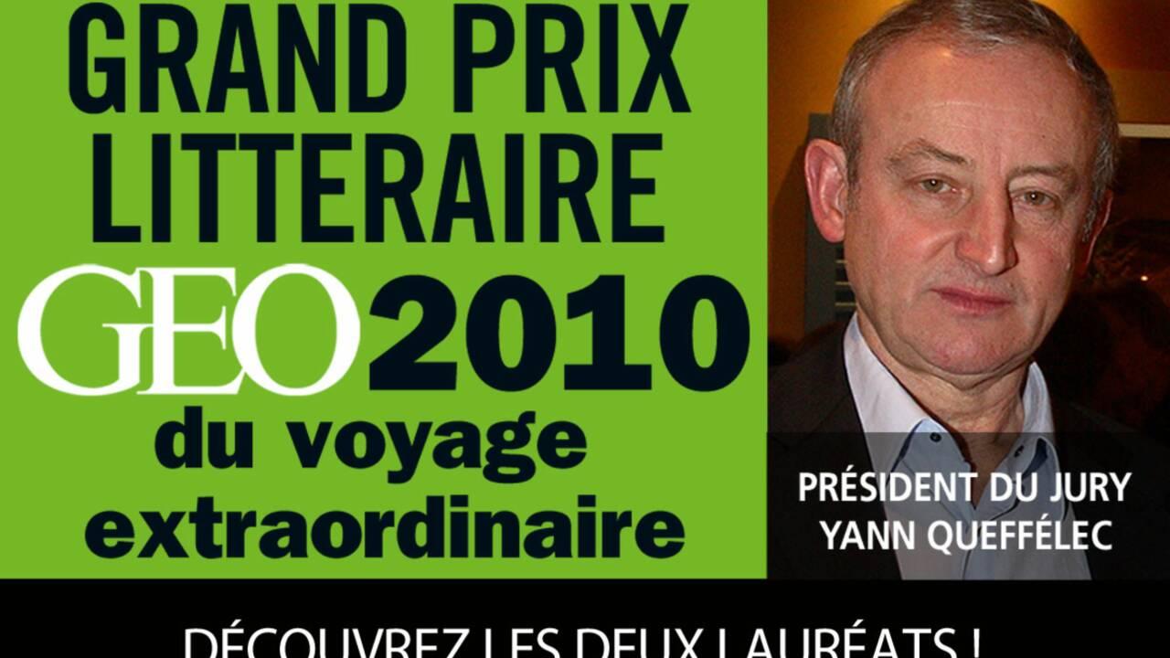 LES LAURÉATS DU GRAND PRIX LITTÉRAIRE GEO 2010