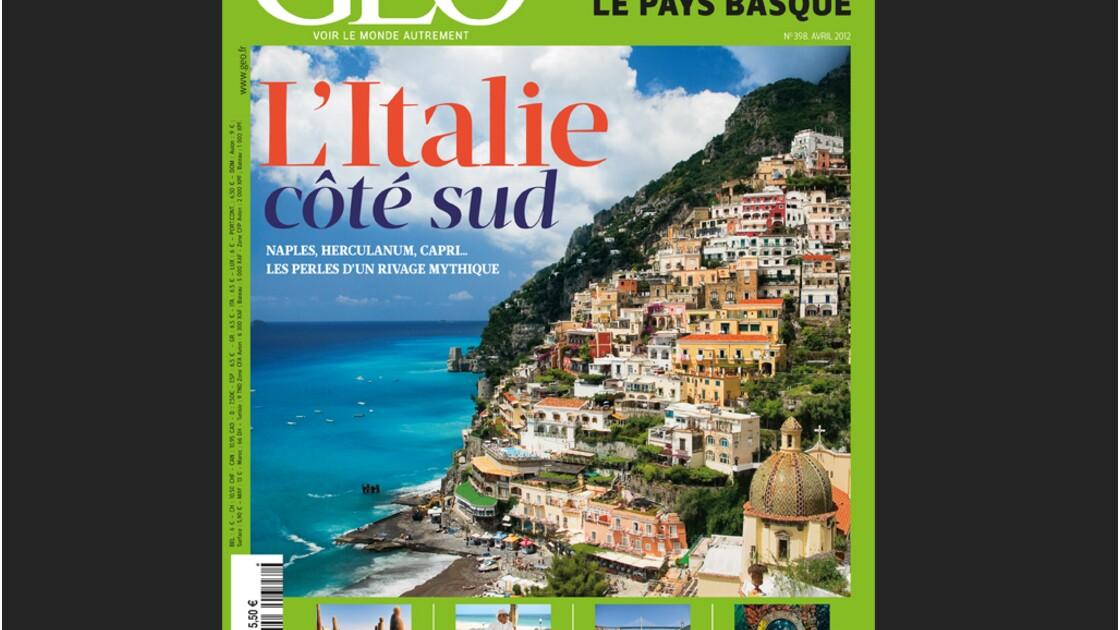 Magazine GEO - Avril 2012 - L'Italie, côté sud