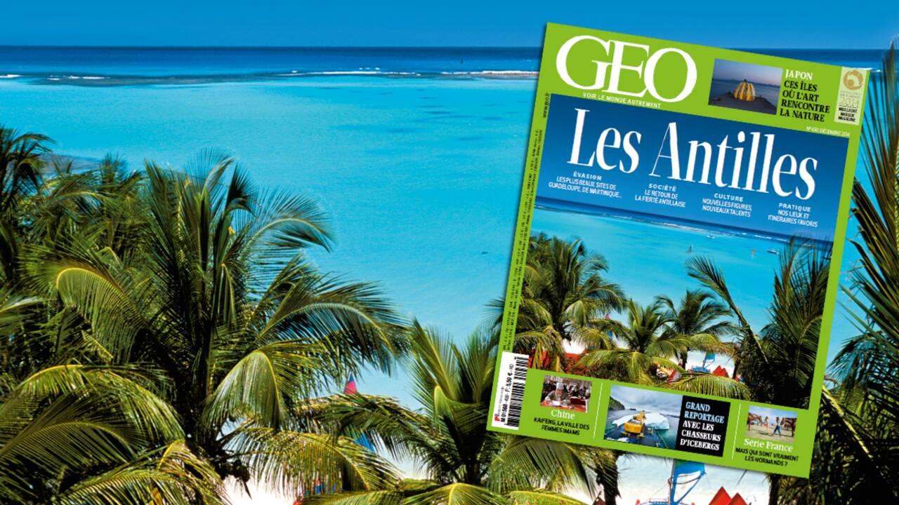 Magazine GEO spécial Antilles (n°430, décembre 2014)