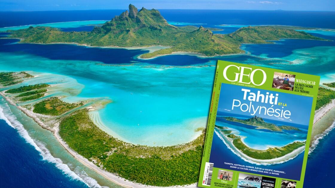 Tahiti et la Polynésie dans le nouveau magazine GEO