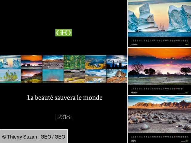 Un hymne à la Terre dans notre grand calendrier GEO 2018   Geo.fr