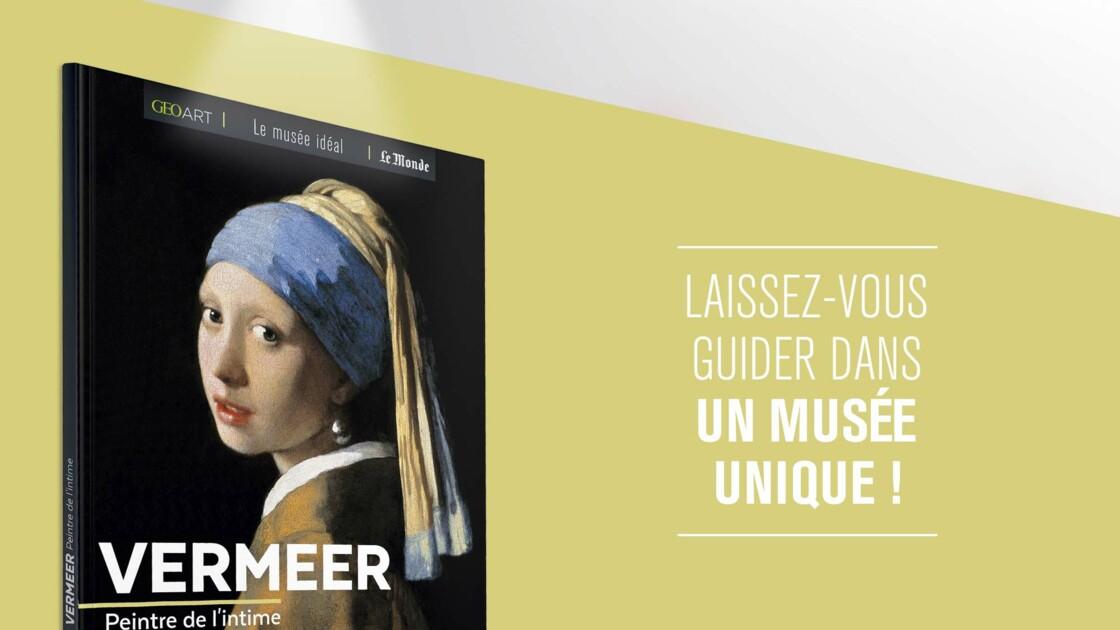 Vermeer - Peintre de l'intime