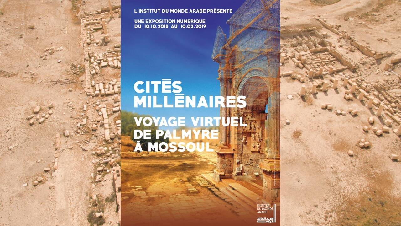 Palmyre, Alep, Mossoul... Des cités millénaires ressuscitées en 3D
