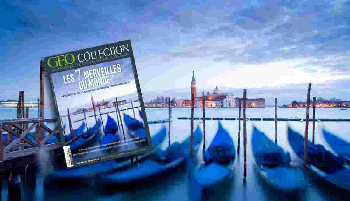 Venise, Angkor, l'île de Pâques … Nos 7 merveilles du monde dans le nouveau GEO Collection