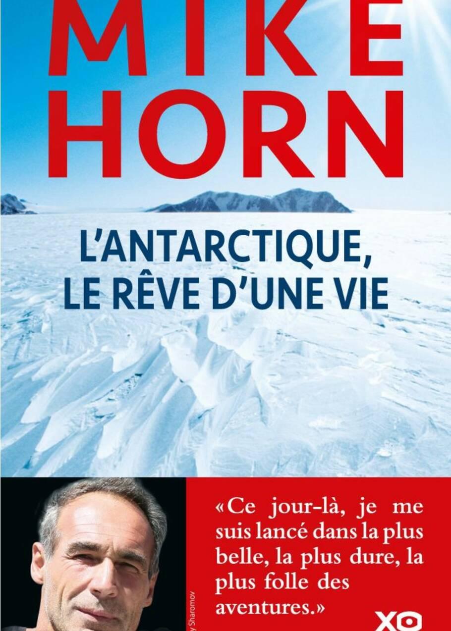 """Mike Horn : """"Je connais mes limites et je pars avec elles"""""""