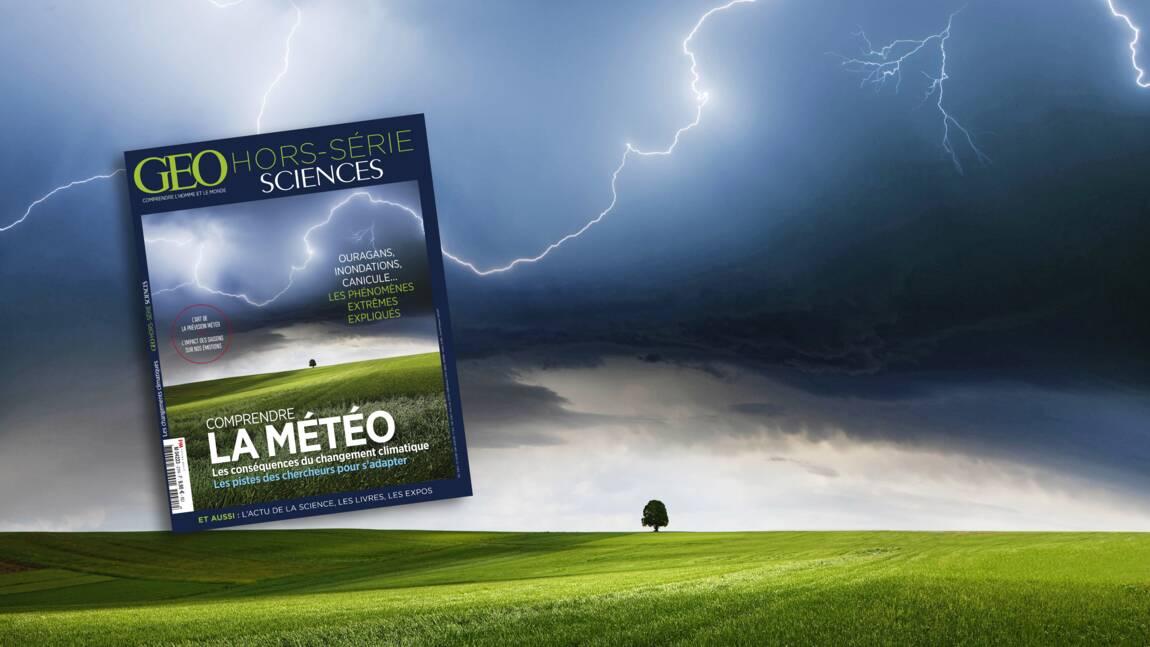 Ouragans, inondations, canicule… Comprendre la météo grâce au nouveau hors-série GEO Sciences