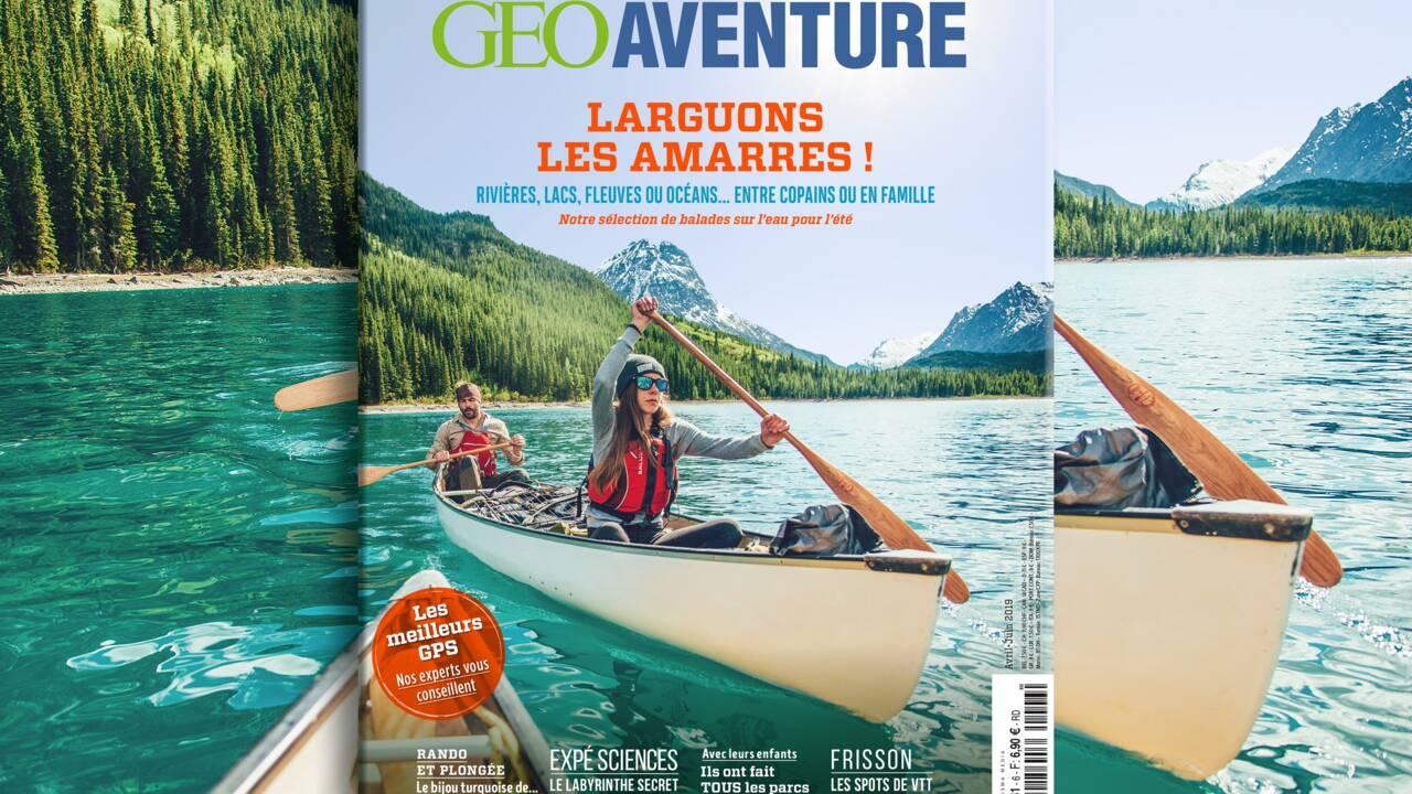 """""""Larguons les amarres !"""" : le nouveau GEO Aventure est sorti"""