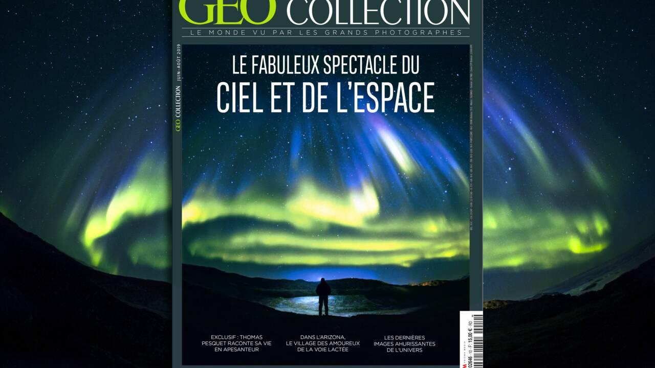Le fabuleux spectacle du ciel et de l'espace dans le nouveau GEO Collection