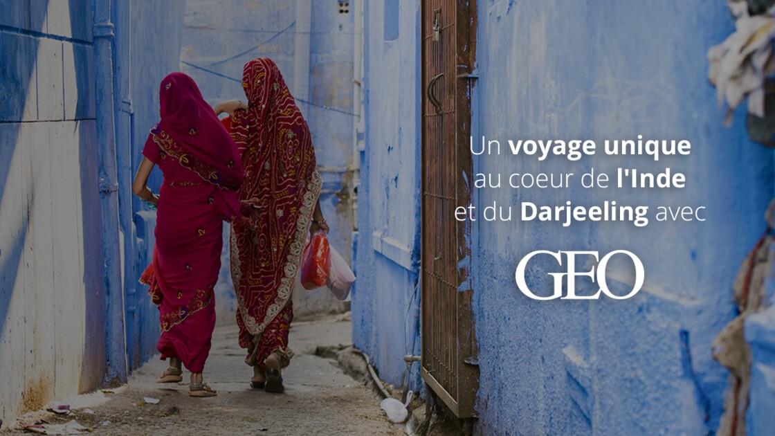 Découvrez les merveilles de l'Inde et du Darjeeling avec GEO et Planet Ride