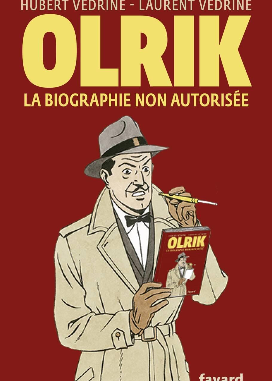 """Blake et Mortimer : quel personnage a inspiré Olrik, le """"méchant"""" de la bande-dessinée ?"""