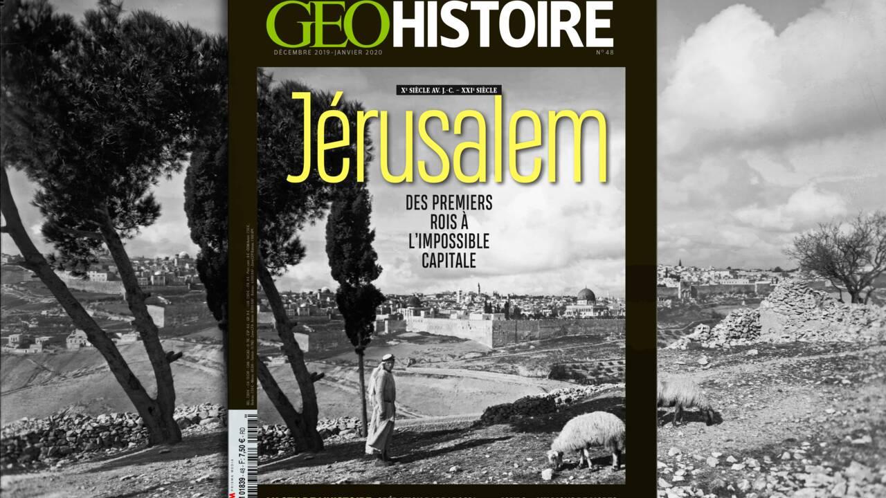 Des premiers rois à l'impossible capitale : Jérusalem dans le nouveau numéro de GEO Histoire