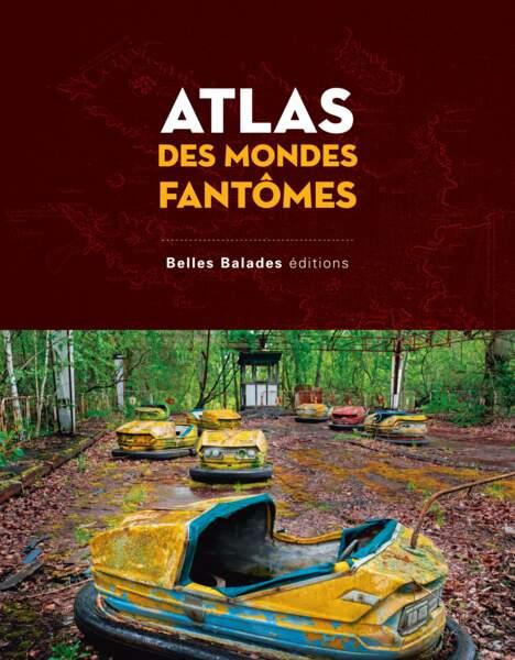 Atlas des mondes fantômes