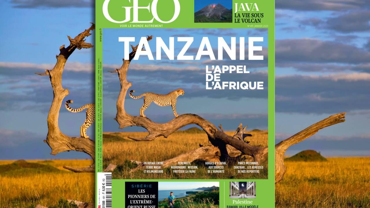 La Tanzanie au sommaire du nouveau numéro de GEO