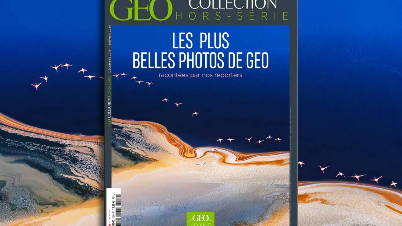 Les plus belles photos de GEO racontées par nos reporters dans le nouveau hors-série Collection
