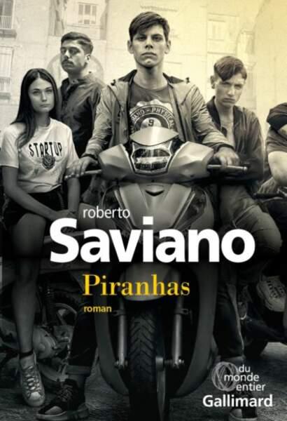Piranhas, Roberto Saviano