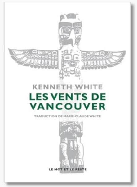 Les vents de Vancouver, Kenneth White