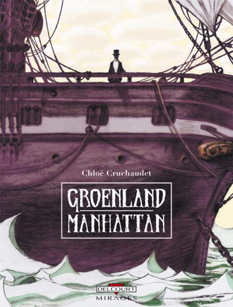 Groenland Manhattan, de Chloé Cruchaudet