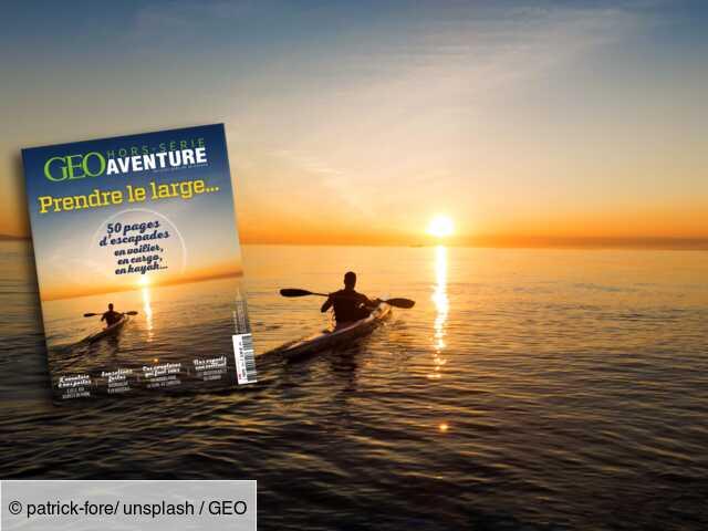 En voilier, en cargo, en kayak... Prenez le large avec le nouveau numéro de GEO Aventure