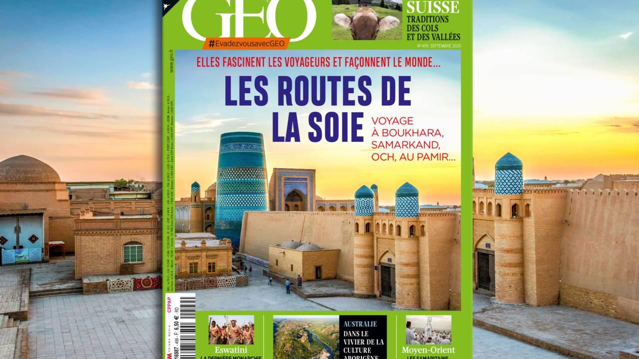 Les routes de la soie au sommaire du nouveau numéro de GEO