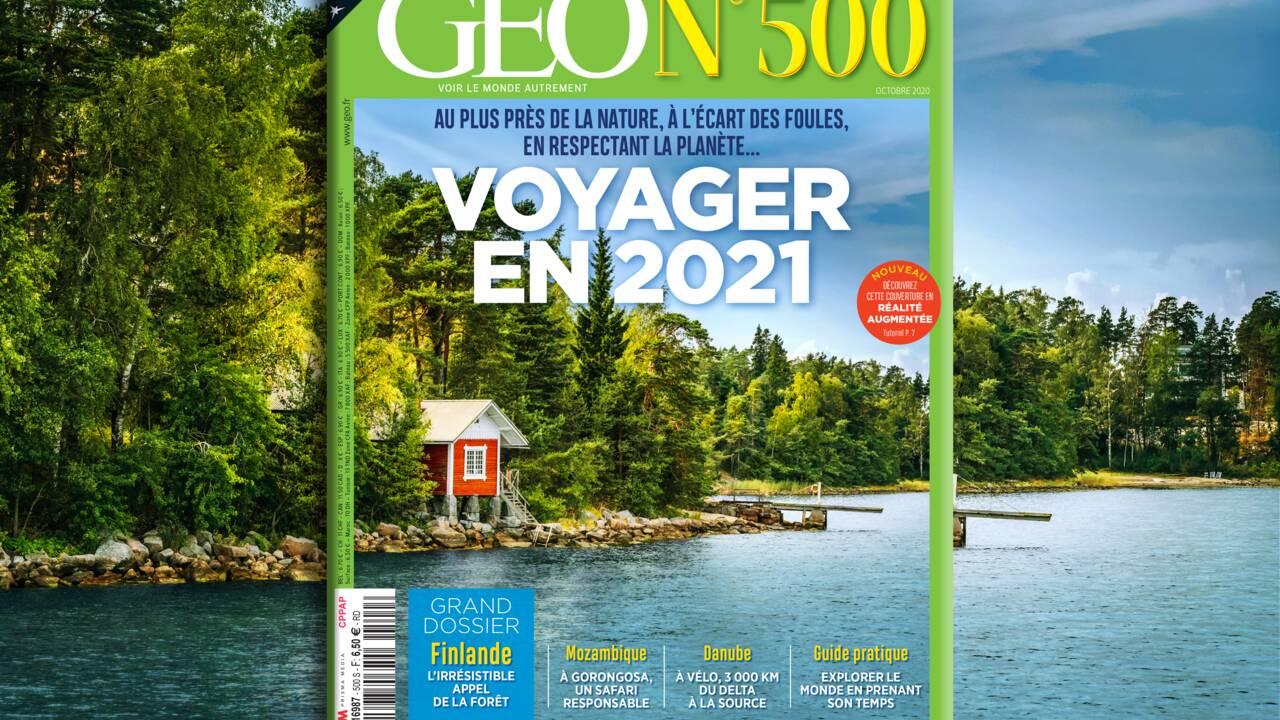Où et comment voyager demain ? GEO fête son 500e numéro dans une édition collector