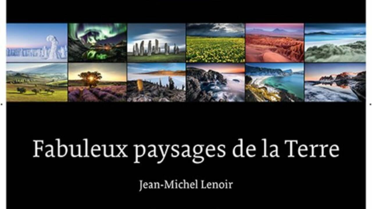 Calendrier GEO 2021 : les fabuleux paysages de Jean-Michel Lenoir