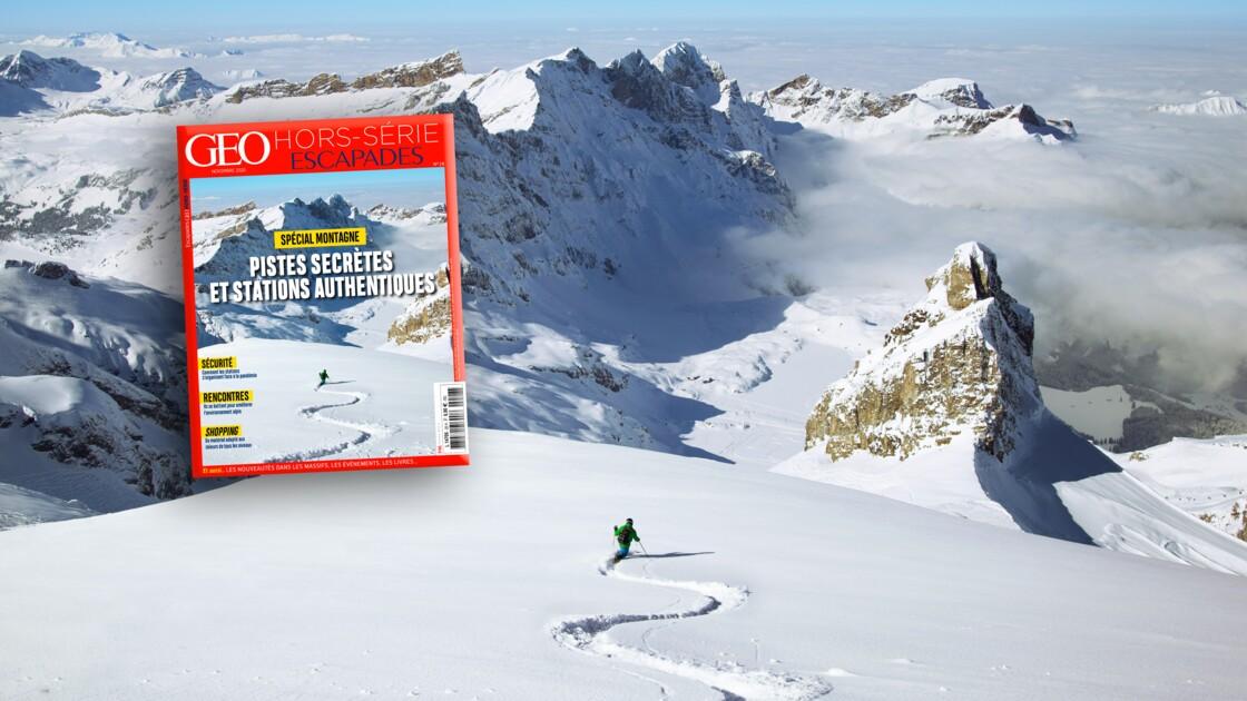 Pistes secrètes et stations authentiques au sommaire du nouveau hors-série GEO Escapades spécial montagne