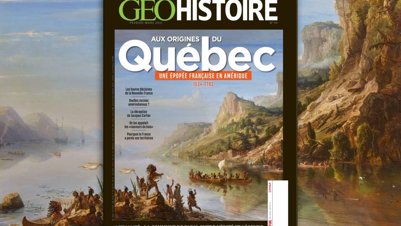 Aux origines du Québec : l'épopée française en Amérique au sommaire du nouveau numéro de GEO Histoire