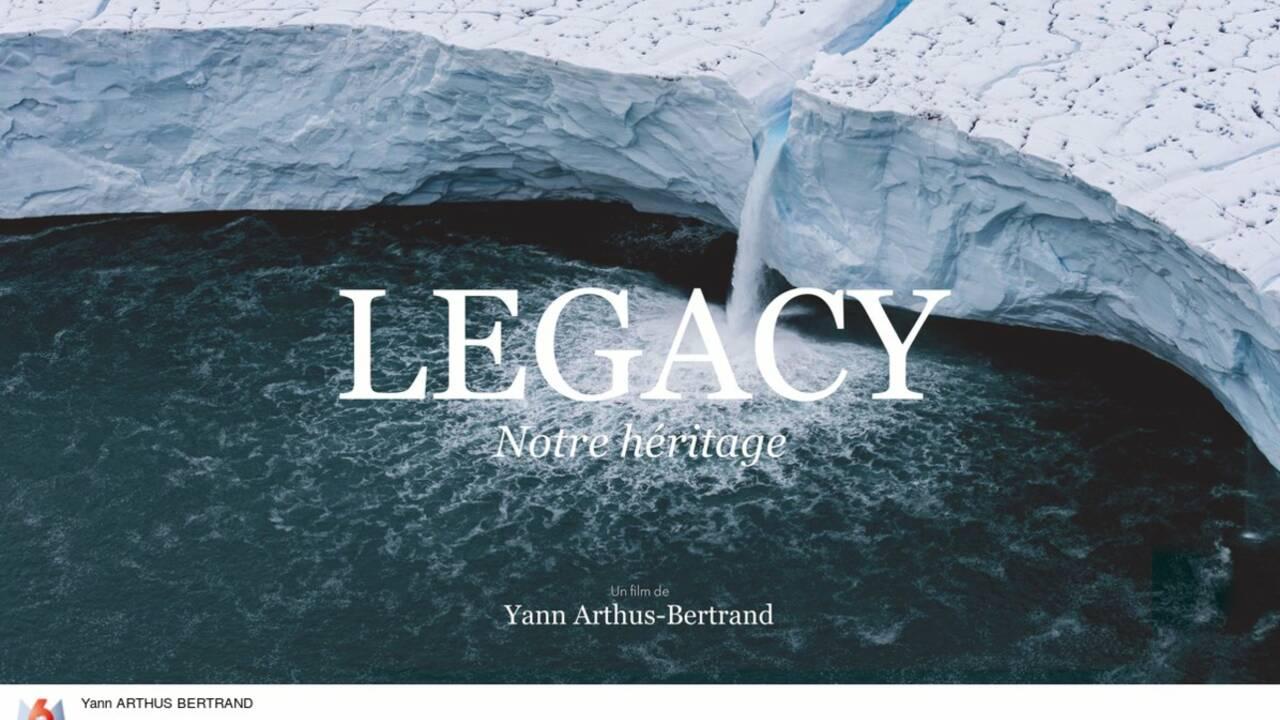 """""""LEGACY, notre héritage"""", le nouveau film évènement de Yann Arthus-Bertrand"""