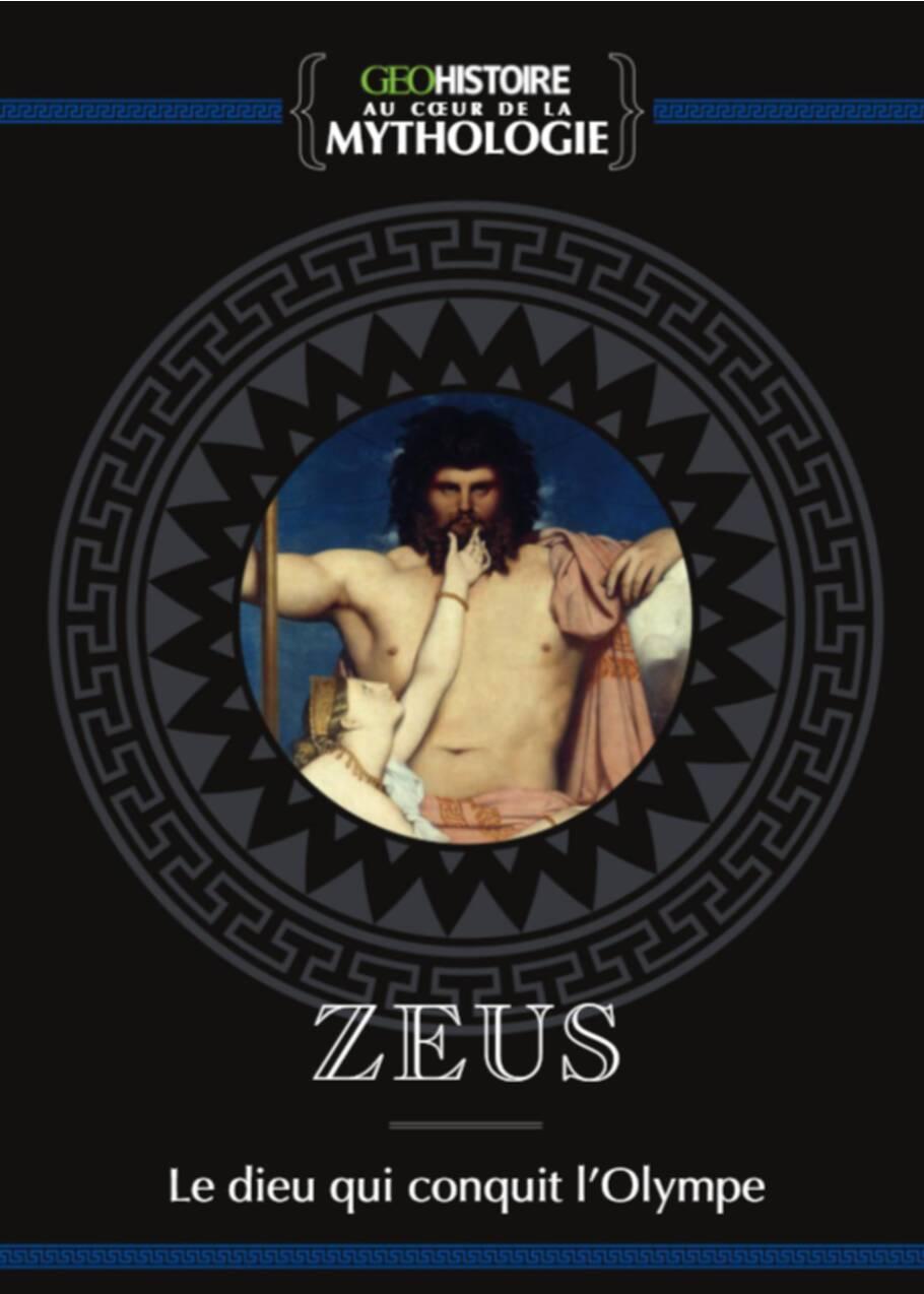 Zeus : qui était le dieu de l'Olympe ?