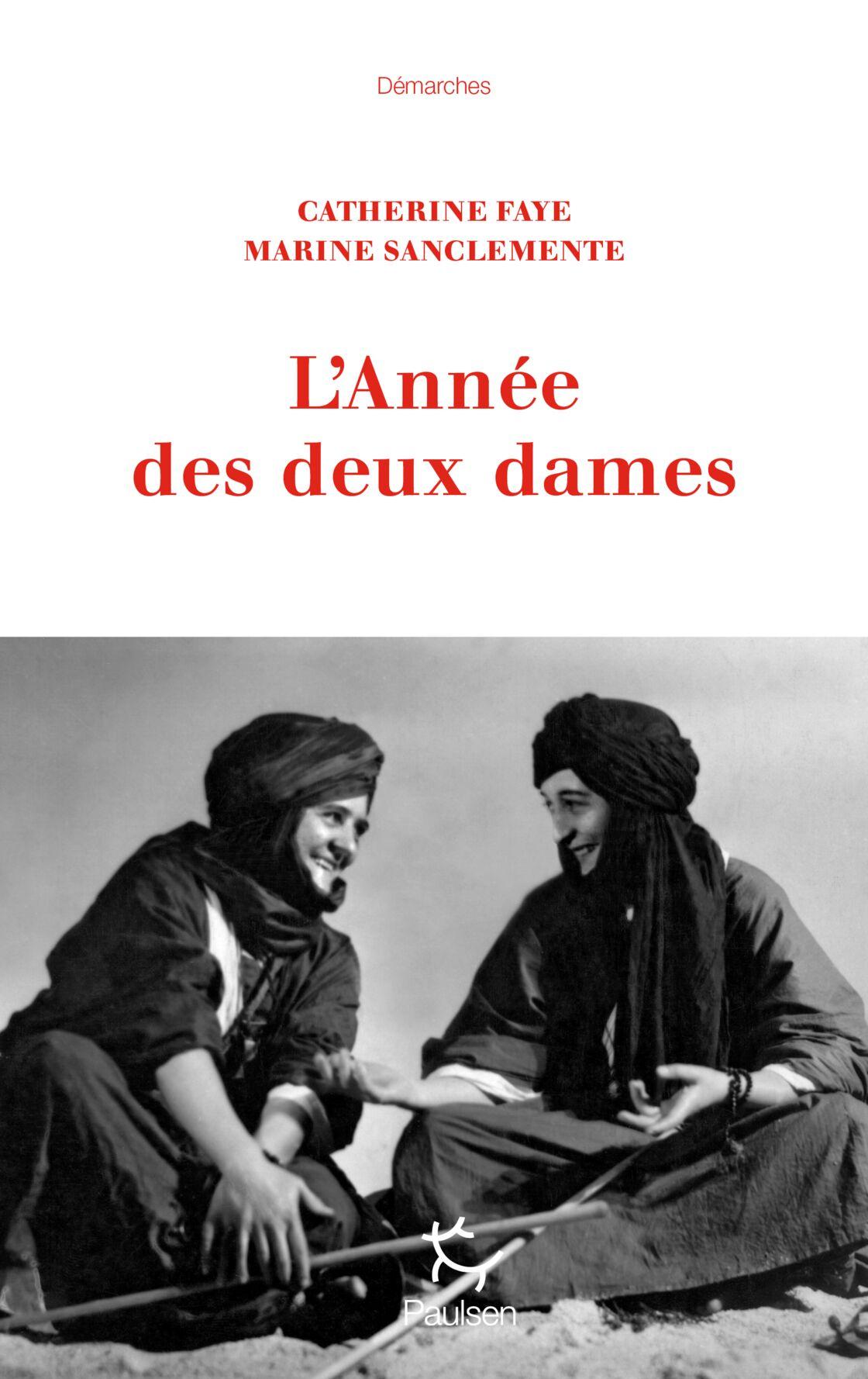 """Catherine Faye et Marine Sanclemente viennent de publier """"L'Année des deux dames"""" (éd. Paulsen, 350 p., 19,50 €). © DR"""