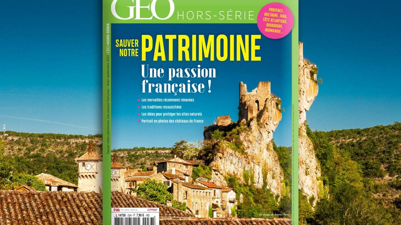 Passion française, notre patrimoine au sommaire du nouveau hors-série GEO