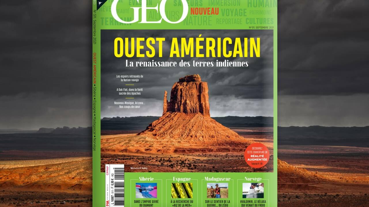 L'Ouest américain et la renaissance des terres indiennes au sommaire du nouveau numéro de GEO