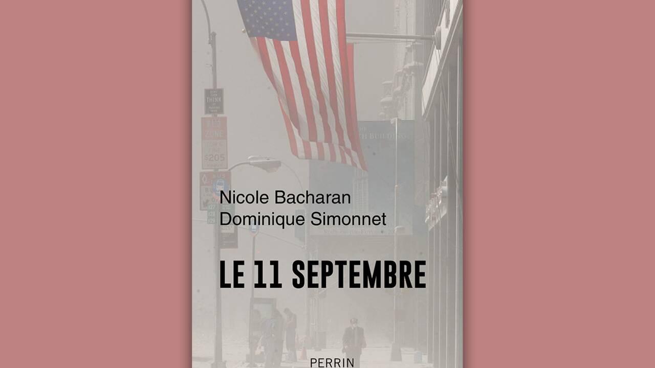 """""""Le 11 septembre nous a fait comprendre que nous étions tous des cibles potentielles"""", selon Nicole Bacharan"""