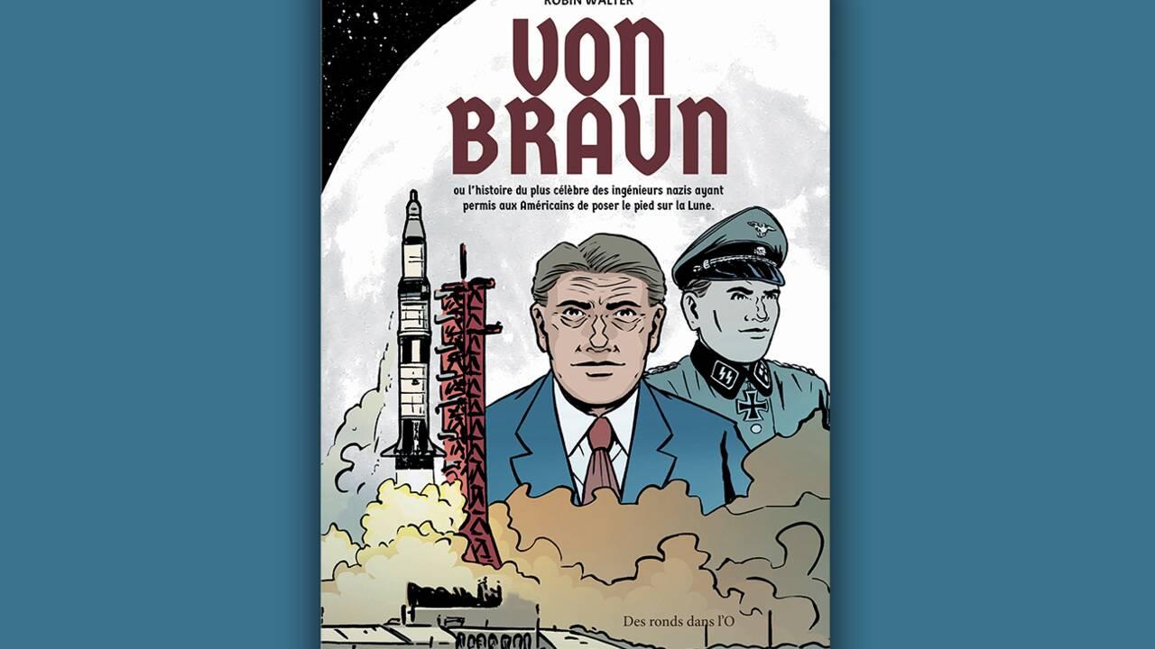 BD : l'incroyable destin d'un nazi à la Nasa