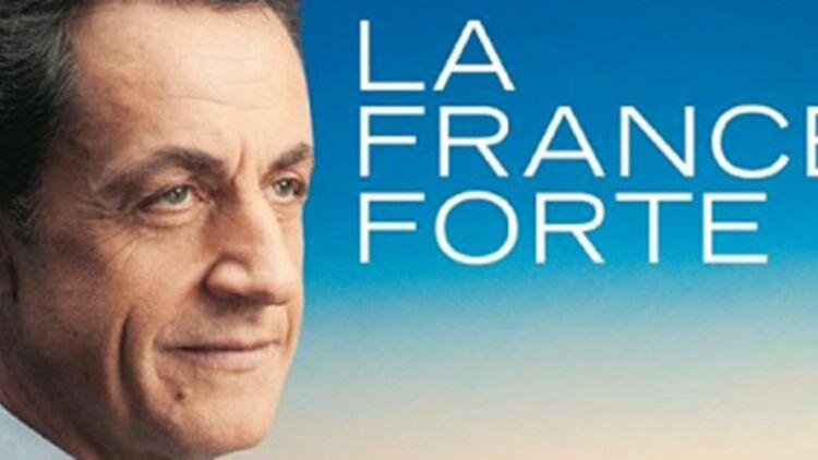 """""""La France forte"""", slogan de campagne de Nicolas Sarkozy, évoque celui de Valéry Giscard d'Estaing en 1981."""
