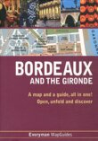 Bordeaux and the Gironde