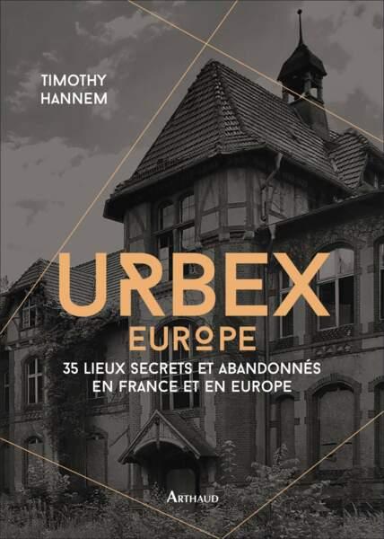 Urbex Europe à découvrir