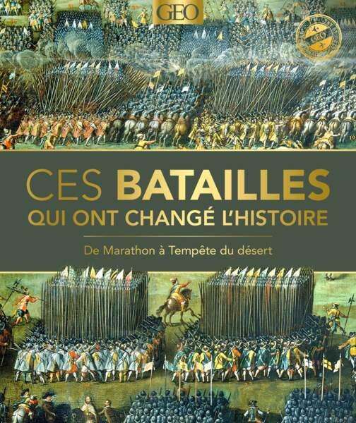 Ces batailles qui ont changé l'histoire (ouvrage collectif)