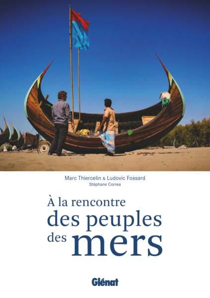 A la rencontre des peuples des mers avec un navigateur